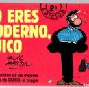 Cómics: NO ERES MODERNO, QUICO. Nº 2. SELECCION DE LAS MEJORES TIRAS DE QUICO, EL PROGRE. JOSE LUIS MARTIN. Lote 160232708