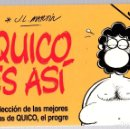 Cómics: QUICO ES ASI. Nº 1. SELECCION DE LAS MEJORES TIRAS DE QUICO, EL PROGRE. JOSE LUIS MARTIN. Lote 160233096