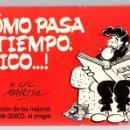 Cómics: COMO PASA EL TIEMPO QUICO.Nº 5. SELECCION DE LAS MEJORES TIRAS DE QUICO, EL PROGRE. JOSE LUIS MARTIN. Lote 160233682