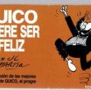 Cómics: QUICO QUIERE SER FELIZ. Nº 4. SELECCION DE LAS MEJORES TIRAS DE QUICO, EL PROGRE. JOSE LUIS MARTIN. Lote 160234050