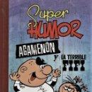 Cómics: AGAMENÓN Y LA TERRIBLE FIFI (DE NENE ESTIVIL).SUPER HUMOR Nº 6.. Lote 160357094