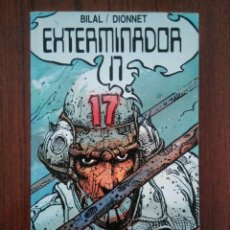 Cómics: EXTERMINADOR 17 - ENKI BILAL - JEAN-PIERRE DIONNET - DRAGON POCKET - CÓMIC EUROPEO. Lote 160613217
