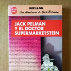 Cómics: JACK PELMAN Y EL DOCTOR SUPERMARKETSTEIN. DRAGON POCKET N°6 (EDICIONES B, 1990). POR PÉTILLON. Lote 160814438