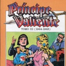 Cómics: PRINCIPE VALIENTE. TOMO III (1944-1948). HAROLD R. FOSTER. EDICIONES B. Lote 161174910
