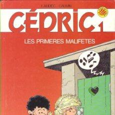 Cómics: CÉDRIC * LES PRIMERES MALIFETES * Nº 1. Lote 161781926