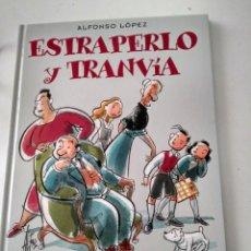 Cómics: FAMILIA ULISES. ESTRAPERLO Y TRANVÍA. ALFONSO LÓPEZ. Lote 163853186