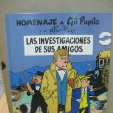 Cómics: HOMENAJE A GIL PUPILA. Nº 1. LAS INVESTIGACIONES DE SUS AMIGOS. EDICIONES B, 1ª EDICION 1990. Lote 164161806