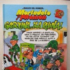 Cómics: MORTADELO Y FILEMON. GASOLINA... LA RUINA - MAGOS DEL HUMOR Nº 124 IMPECABLE. Lote 165300498