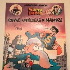 Cómics: MAGOS DEL HUMOR Nº 187. SUPERLOPEZ. NUEVAS AVENTURAS DE MAMBRU. EDICIONES B 1ª EDICION 2018. NUEVO. Lote 165621182