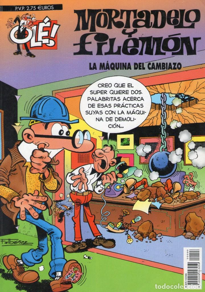 MORTADELO Y FILEMÓN - LA MÁQUINA DEL CAMBIAZO - OLÉ Nº 96 - F. IBAÑEZ - EDICIONES B - AÑO 2000. (Tebeos y Comics - Ediciones B - Otros)