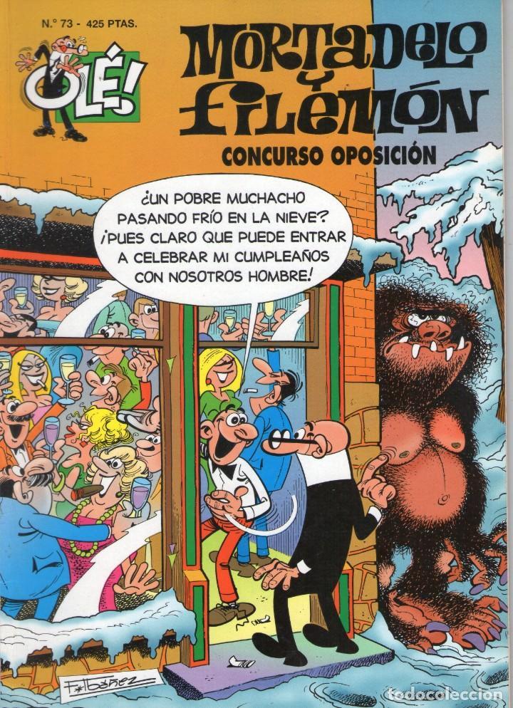 MORTADELO Y FILEMÓN - CONCURSO OPOSICIÓN - OLÉ Nº 73 - F. IBAÑEZ - EDICIONES B - AÑO 1999. (Tebeos y Comics - Ediciones B - Otros)