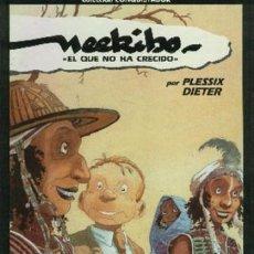 Cómics: NEEKIBO, EL QUE NO HA CRECIDO (PLESSIX / DIETER) EDICIONES B - TAPA DURA - COMO NUEVO - OFI15S. Lote 207626307