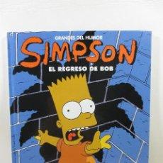 Cómics: SIMPSONS - EL REGRESO DE BOB. Lote 167622720
