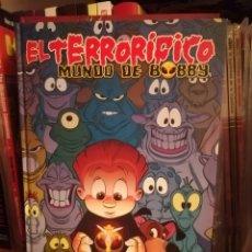 Cómics: EL TERRORÍFICO MUNDO DE BOBBY-OSCAR MARTÍN-EDICIONES B. Lote 169217428