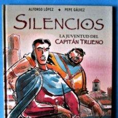 Cómics: SILENCIOS - LA JUVENTUD DEL CAPITÁN TRUENO - ALFONSO LÓPEZ & PEPE GÁLVEZ ''MUY BUEN ESTADO''. Lote 169438280