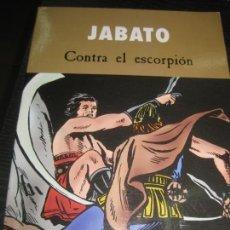 Cómics: JABATO. CONTRA EL ESCORPION. EDICIONES B 2003.. Lote 169640252