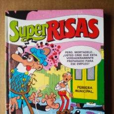 Cómics: SÚPER RISAS VOLUMEN 5 (EDICIONES B, 1987). INCLUYE MORTADELO SÚPER, ZIPI ZAPE SÚPER Y SÚPER LÓPEZ. Lote 169729024