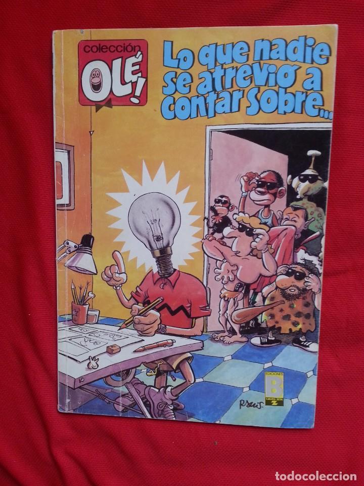 LO QUE NADIE SE ATREVIO A CONTAR - COLECCION OLE 357 V9 (Tebeos y Comics - Ediciones B - Humor)