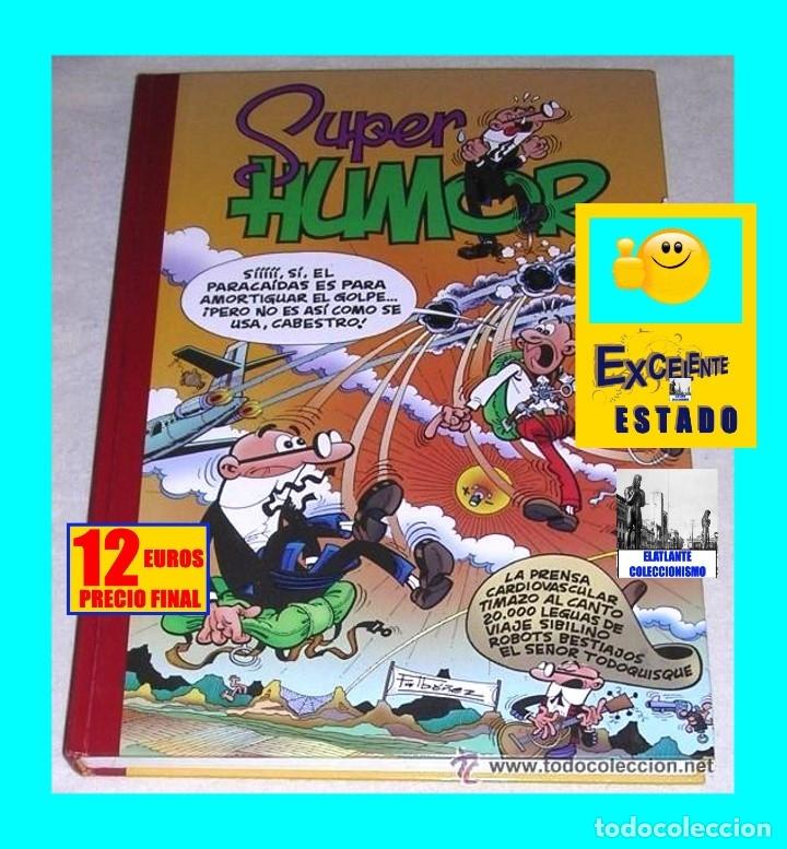 SUPER HUMOR Nº 25 - MORTADELO Y FILEMÓN - LA PRENSA CARDIOVASCULAR TIMAZO AL CANTO ETC (Tebeos y Comics - Ediciones B - Clásicos Españoles)