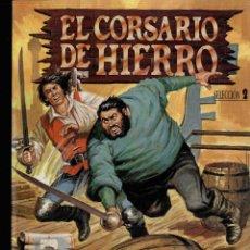 Cómics: CORSARIO DE HIERRO, EDICIÓN HISTÓRICA, SELECCIÓN 2 - CONTIENE LOS NºS 5,6,7,8 -. Lote 171695134