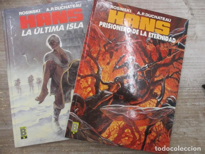 HANS - LA ULTIMA ISLA Y PRISIONEROS DE LA ETERNIDAD - ROSINSKI Y DUCHATEAU - EDICIONES B (Tebeos y Comics - Ediciones B - Otros)