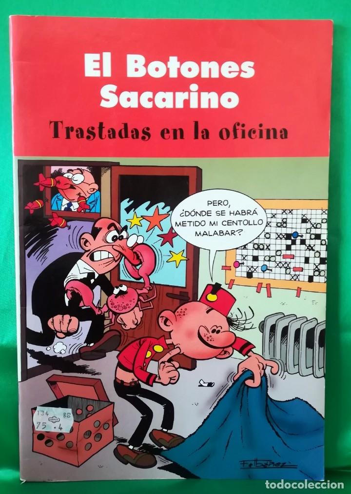EL BOTONES SACARINO - TRASTADAS EN LA OFICINA (Tebeos y Comics - Ediciones B - Humor)