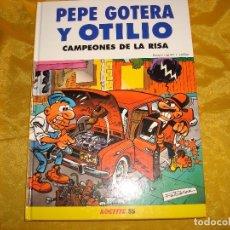 Comics : PEPE GOTERA Y OTILIO. CAMPEONES DE LA RISA . EDCIONES B. EDICION ESPECIAL PARA LOCTITE 55.. Lote 172301527