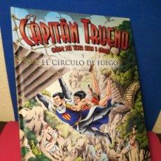 Cómics: EL CAPITÁN TRUENO Y EL CÍRCULO DE FUEGO - JOSÉ REVILLA - EDICIONES B, 2017. Lote 172332065