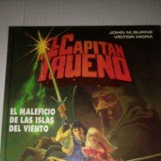 Cómics: EL CAPITÁN TRUENO. EL MALEFICIO DE LAS ISLAS DEL VIENTO, DE JOHN BURNS Y VICTOR MORA.. Lote 172623022