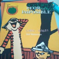 Cómics: CALVIN AND HOBBES PEOR... IMPOSIBLE CON HUMEDAD. Lote 172931777