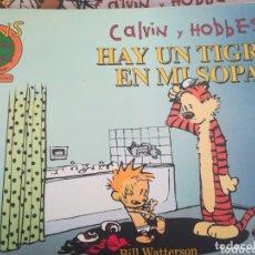 Cómics: CALVIN Y HOBBES JAY UN TIGRE EN MI SOPA. Lote 172932245
