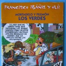 Cómics: FRANCISCO IBAÑEZ Y OLÉ. MORTADELO Y FILEMÓN. LOS VERDES. EDICIONES B. 2001. Lote 173116645