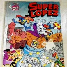 Cómics: COLECCIÓN OLÉ! SUPER LOPEZ / 1990. Lote 173453524