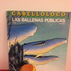 Cómics: CABELLO LOCO. EDICIONES B. Lote 174425832