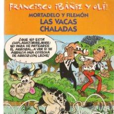 Cómics: FRANCISCO IBÁÑEZ Y OLÉ!. MORTADELO Y FILEMÓN. LAS VACAS CHALADAS. (ST/A2). Lote 175270684