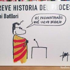 Cómics: BREVE HISTORIA DEL PROCESO, DE TONI BATLLORI. EDICIONES B. Lote 175495655