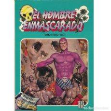 Cómics: EL HOMBRE ENMASCARADO. B. TOMO 1. (FASCICULOS 1 2 3 4 5 6 7). TAPA DURA. DOMINICALES 1973 1977. Lote 176511160