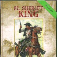 Cómics: EL SHERIFF KING - TOMOS 1 - 2. COMPLETA - EDICIONES B - VICTOR MORA Y F. DÍAZ. (2006). VER IMÁGENES.. Lote 177122325