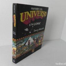 Cómics: HISTORIA DEL UNIVERSO EN CÓMIC (LARRY GONICK) EDICIONES B - 1ª EDICIÓN 2009. Lote 217182503