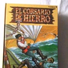 Cómics: EL CORSARIO DE HIERRO- TOMO 5. Lote 177736122
