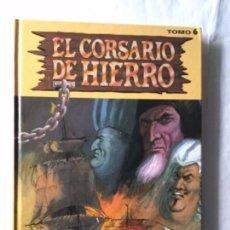 Cómics: EL CORSARIO DE HIERRO- TOMO 6. Lote 177736195