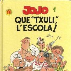 Cómics: JOJO Nº1 - QUE *TXULI* L´ESCOLA ! - GEERTS - ANY 1990, CATALÀ, TAPA DURA. Lote 177778153