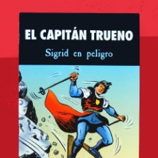 Cómics: EL CAPITÁN TRUENO - SIGRID EN PELIGRO - EDICIONES B - PRIMERA EDICIÓN, 2003 - NUEVO. Lote 177946640