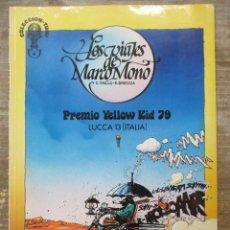 Cómics: LOS VIAJES DE MARCO MONO - TRILLO / BRECCIA - PREMIO YELLOW KID 79. Lote 178051605