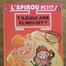 Cómics: L'SPIROU PETIT 2 - T'AJUDO AMB EL MEU DIT? - EDICIONES B - TAPA DURA - BUEN ESTADO. Lote 179313007