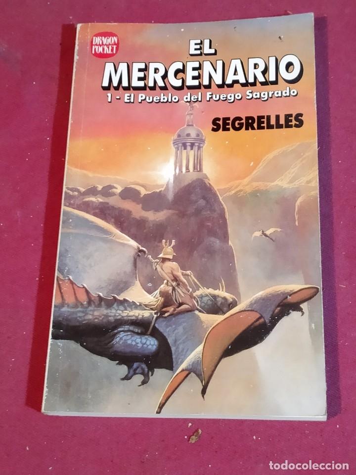 EL MERCENARIO 1.EL PUEBLO DEL FUEGO SAGRADO - SEGRELLES (Tebeos y Comics - Ediciones B - Clásicos Españoles)