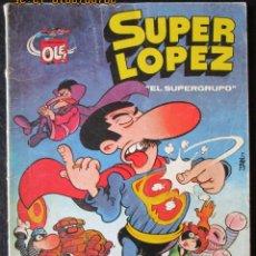 Cómics: SUPER LOPEZ Nº 2 ''EL SUPERGRUPO'' EDICIONES B. - 1ª EDICIÓN 1980 - 80 PTAS.. Lote 181513331