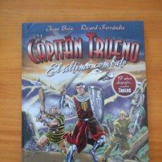 Comics: EL CAPITAN TRUENO - EL ULTIMO COMBATE - JOAN BOIX, RICARD FERRANDIZ - EDICIONES B - TAPA DURA (X1). Lote 181574195