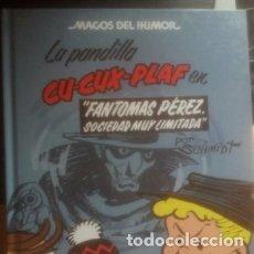 Cómics: MAGOS HUMOR 129.LA PANDILLA CU-CUX-PLAF:EN FANTOMAS PÉREZ SOCIEDAD MUY LIMITADA,COMICS,MARTZ SCHMIDT. Lote 181739671
