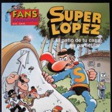 Cómics: SUPER LOPEZ Nº 41 - EL PATIO DE TU CASA ES PARTICULAR - ED. B - 1ª EDICIÓN 2003'' MUY BUEN ESTADO''. Lote 182002785